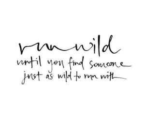 quotes, wild, and run image