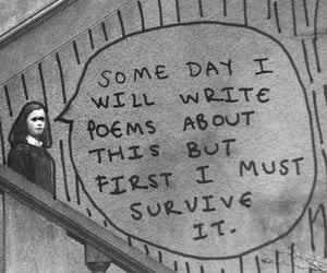 poem, quotes, and survive image