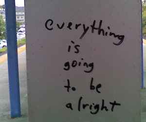 quotes, everything, and alright image