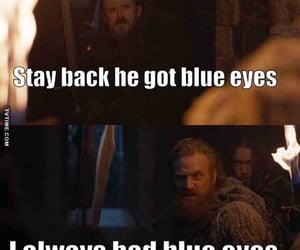 blue eyes, game of thrones, and funny image