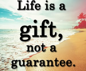 gift, life quotes and sayings, and life image
