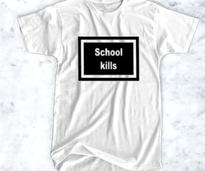 school kills t-shirt image