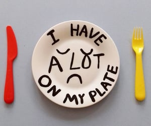 mood, plate, and stressed image