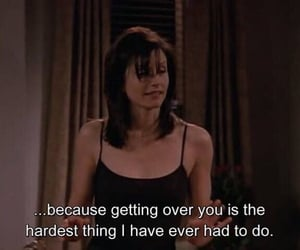 friends, quotes, and monica image