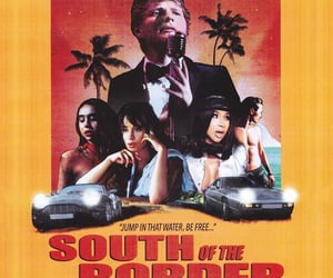 music video, poster, and south of the border image