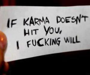 funny, karma, and quote image
