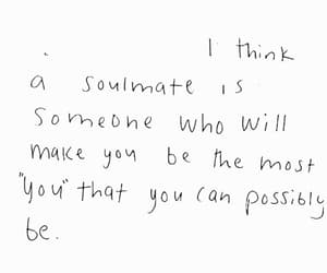 quotes, soulmate, and words image