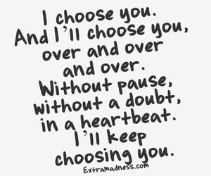 love, quotes, and choose image