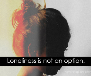 girl, loneliness, and text image
