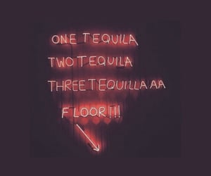 drunk, tequila, and word image