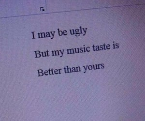 aesthetic, quotes, and ugly image