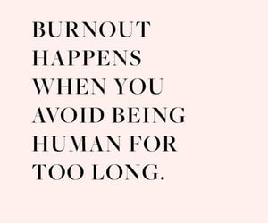 anxiety, burnout, and inspiration image