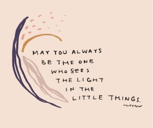 light, little things, and quote image