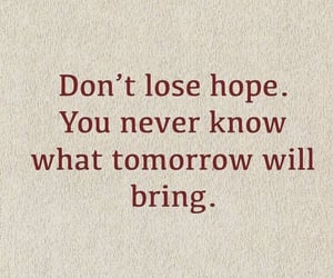 bring, hope, and inspiration image