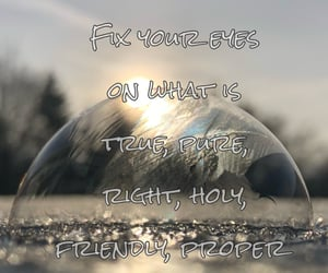 bible, bubble, and quote image