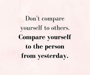 quotes, motivation, and don't compare image