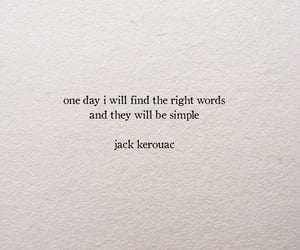 quotes, text, and Jack Kerouac image