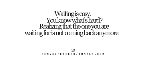Quotes about waiting for someone to love you back