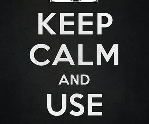 keep calm, camera, and film image