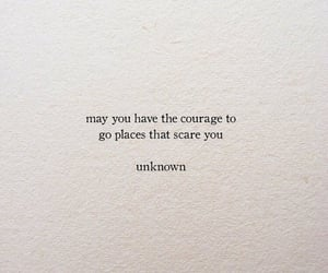 courage, grunge, and quotes image