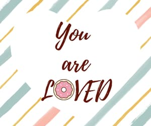 love, you are loved, and love yourself image