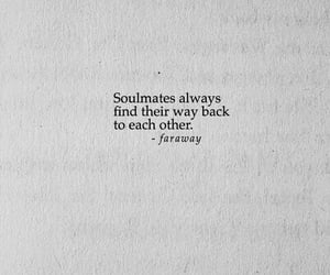 quote, soulmates, and each other image