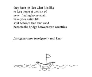 immigration, immigrant, and rupi kaur image
