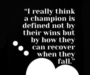 champion, life, and quotes image