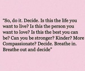 breathe, decide, and life image