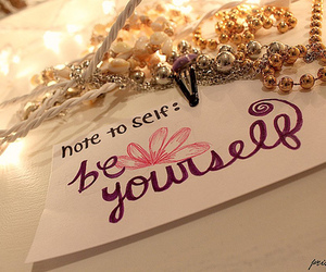 quotes, notes, and be yourself image