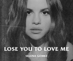 selena gomez, lose you to love me, and black and white image