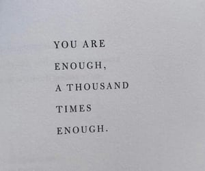 enough, poems, and quotes image