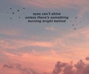 clouds, shine bright, and eyes image