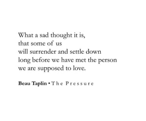 deep, quote, and beau taplin image