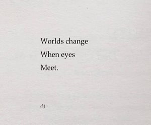 eyes, world, and quotes image