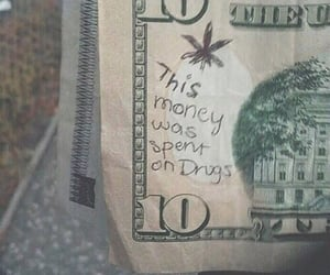 money, drugs, and weed image