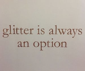 glitter, quotes, and text image