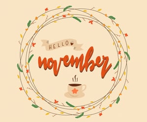 hello, lettering, and november image