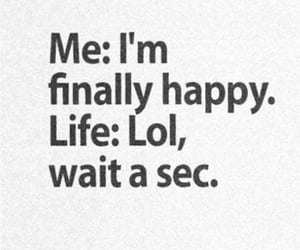 life, happy, and lol image