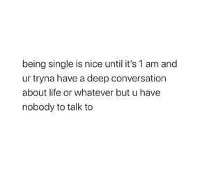 alone, break up, and conversations image