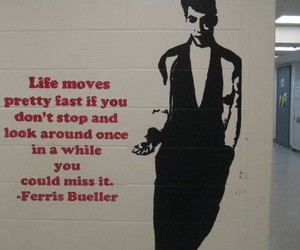 quotes, life, and ferris bueller image