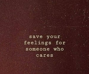 quotes, feelings, and care image