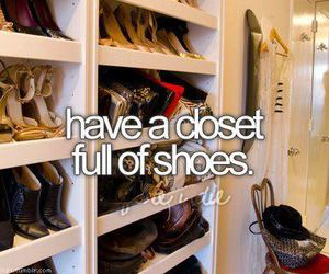 shoes, closet, and before i die image