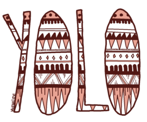 yolo, you only live once, and pattern image