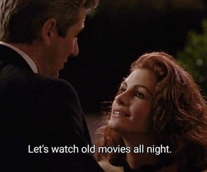 pretty woman, quotes, and movie image