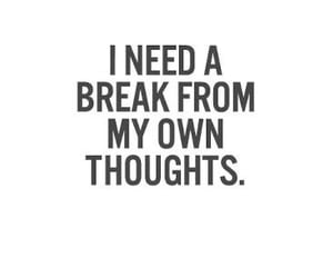 quotes, thoughts, and break image