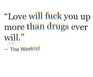 drugs, fuck, and love image