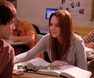 mean girls, october, and lindsay lohan image