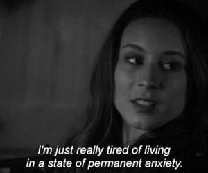 quotes, pretty little liars, and anxiety image