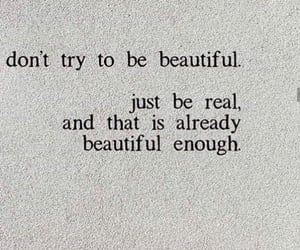 be yourself, motivation, and real beauty image